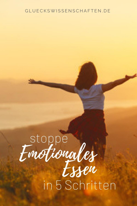 Stoppe emotionales Essen in 5 Schritten