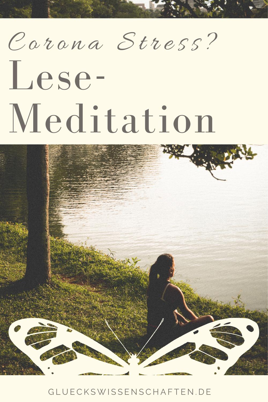 Glückswissenschaften - Corona Stress - Lese-Meditation