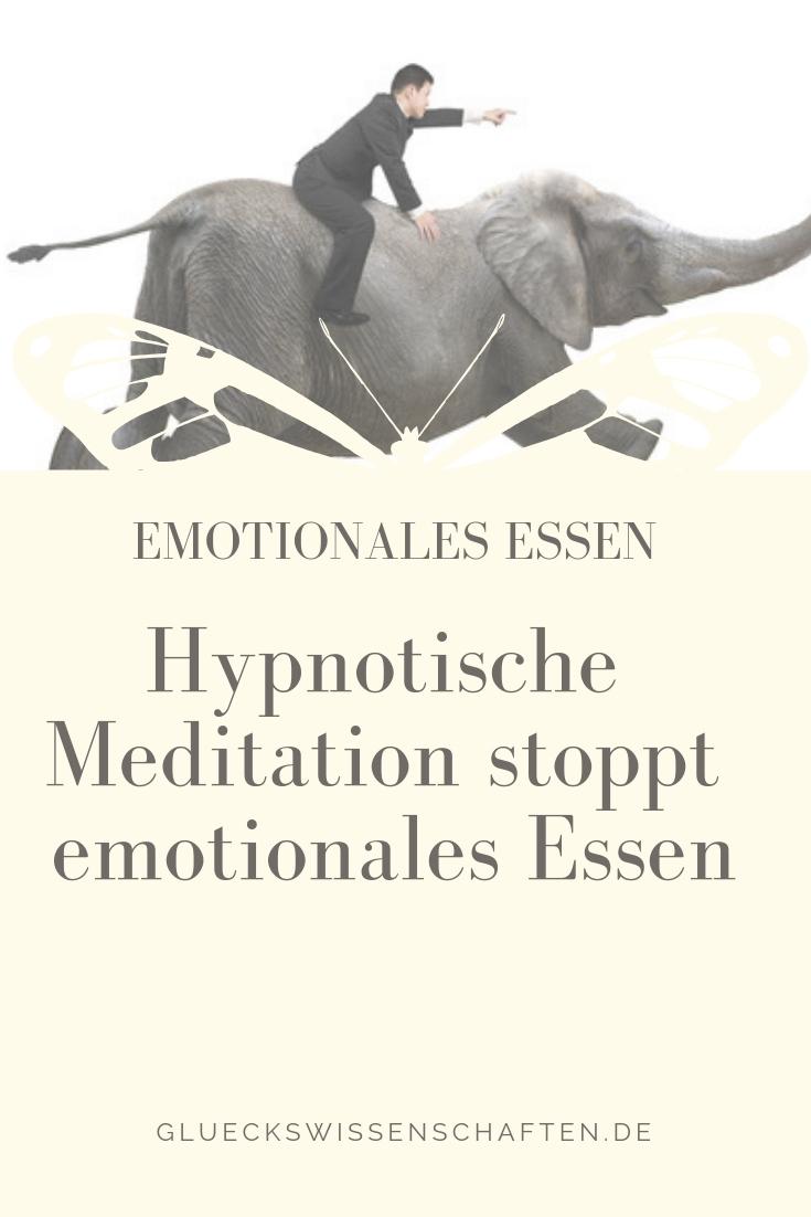 Hypnotische Meditation stoppt emotionales Essen