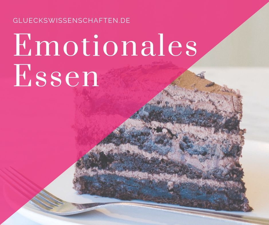 Emotionales Essen