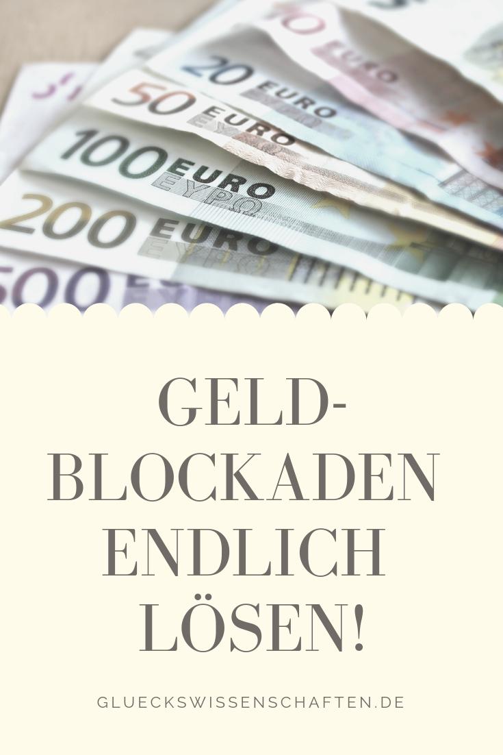 Geld Blockaden endlich Lösen