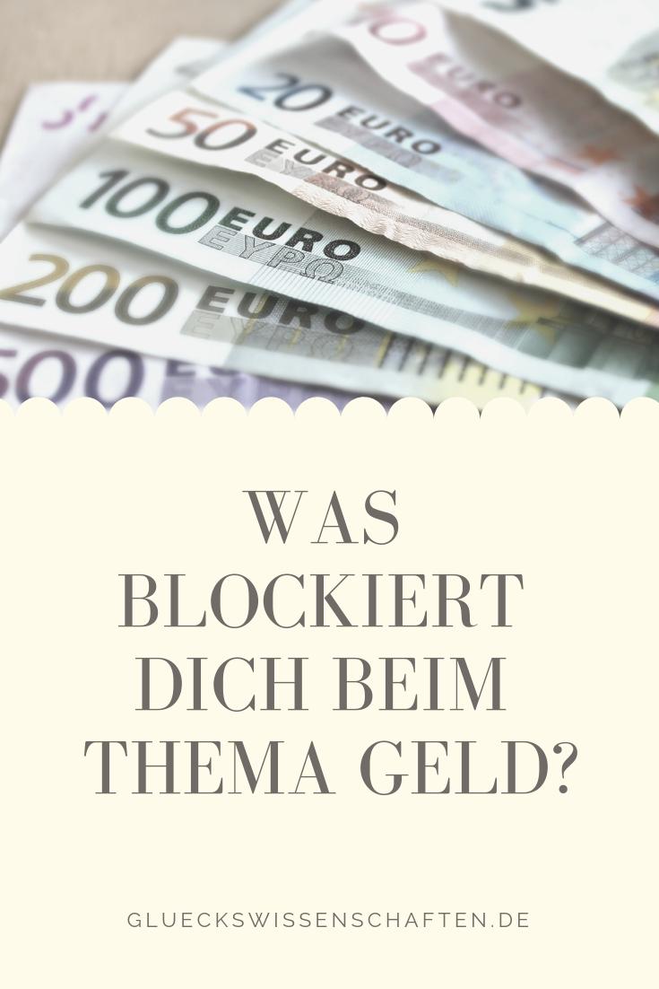 Was Blockiert Dich Beim Geld