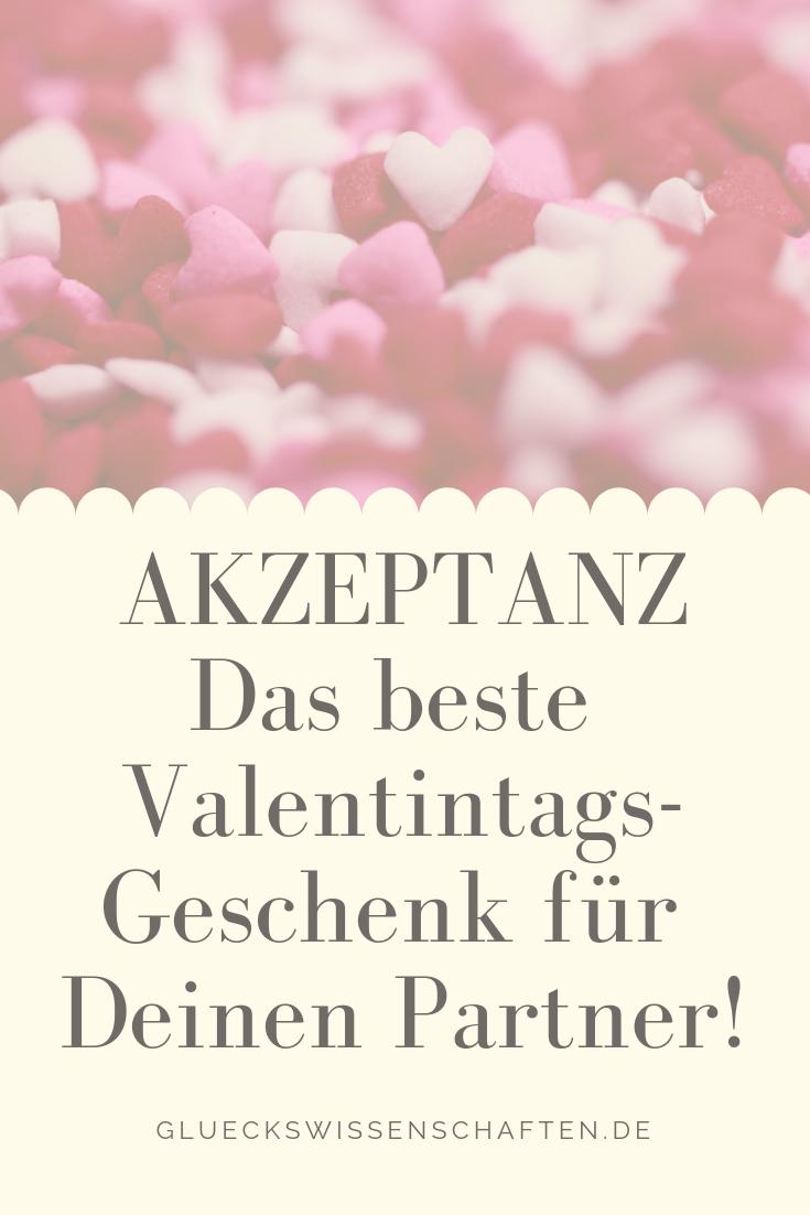 Akzeptanz Das Beste Valentintags Geschenk für Deinen Partner