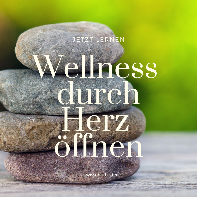 Herz öffnen lernen bringt Wellness