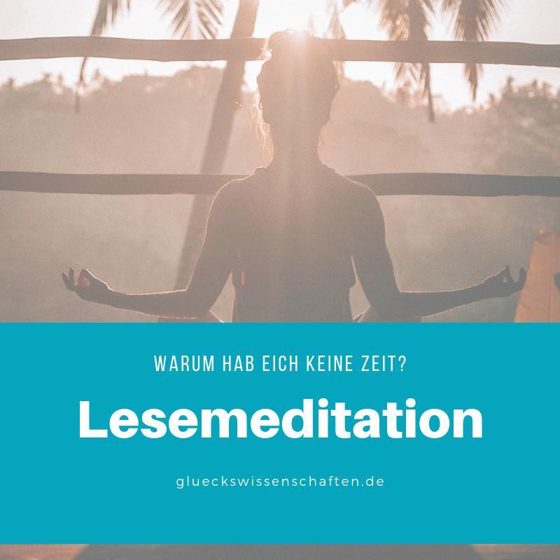 Meditatives Lesen Warum habe ich keine Zeit Lesemeditation