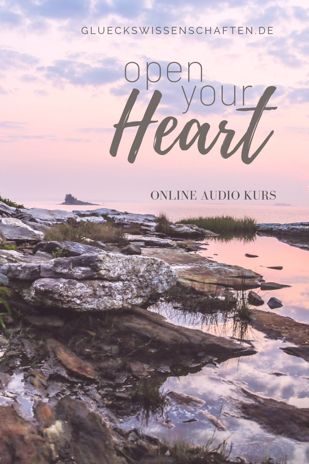 Open Your Heart - Online Audio Kurs