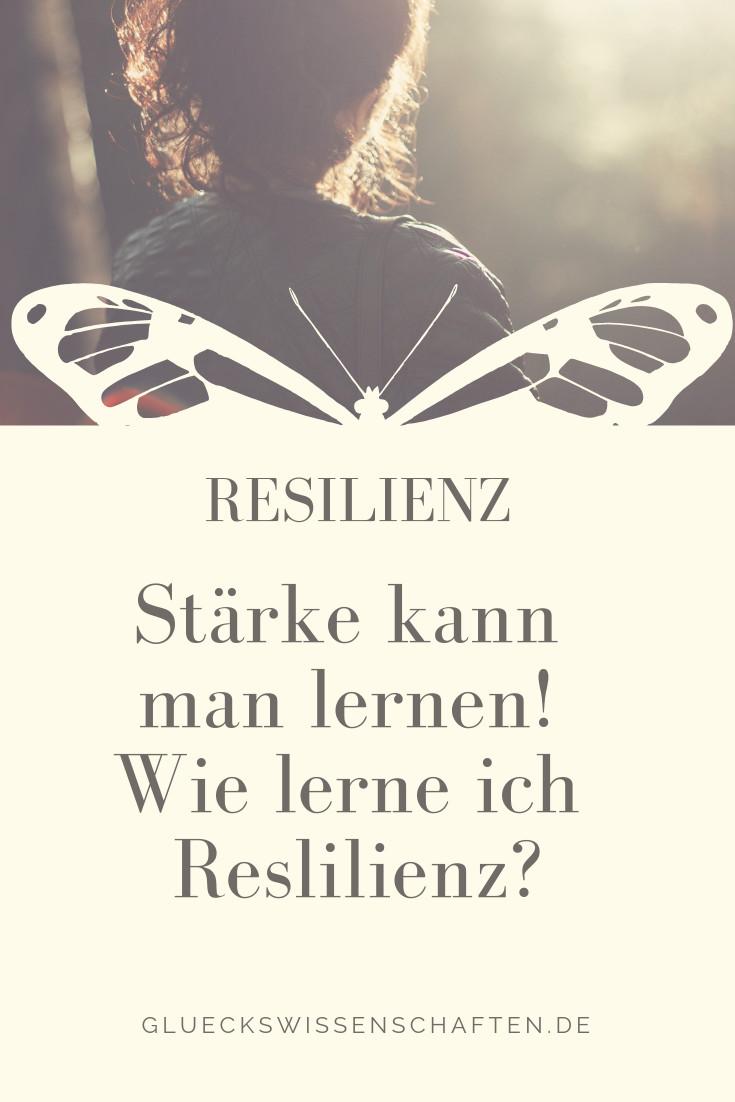 Stärke kann man lernen wie lerne ich Resilienz