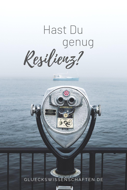 hast Du genug Resilienz?
