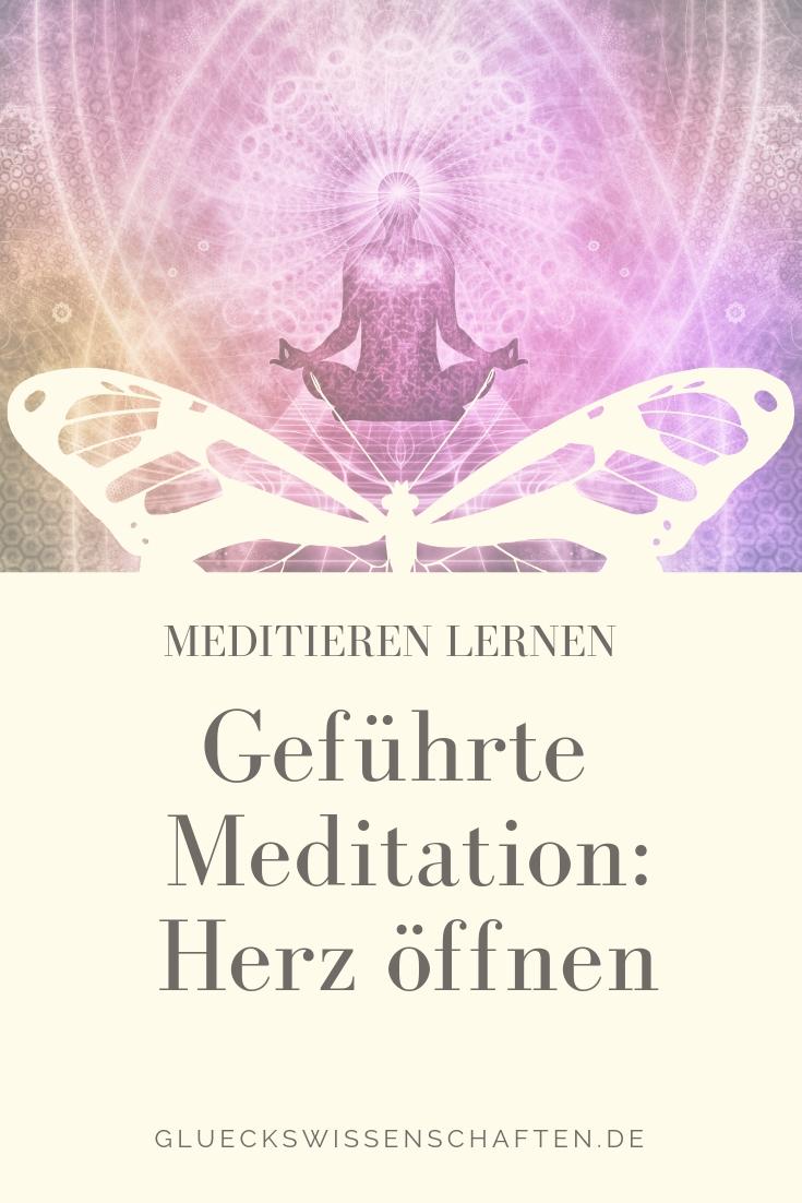 Geführte Meditation: Herz öffnen. Meditieren lernen.
