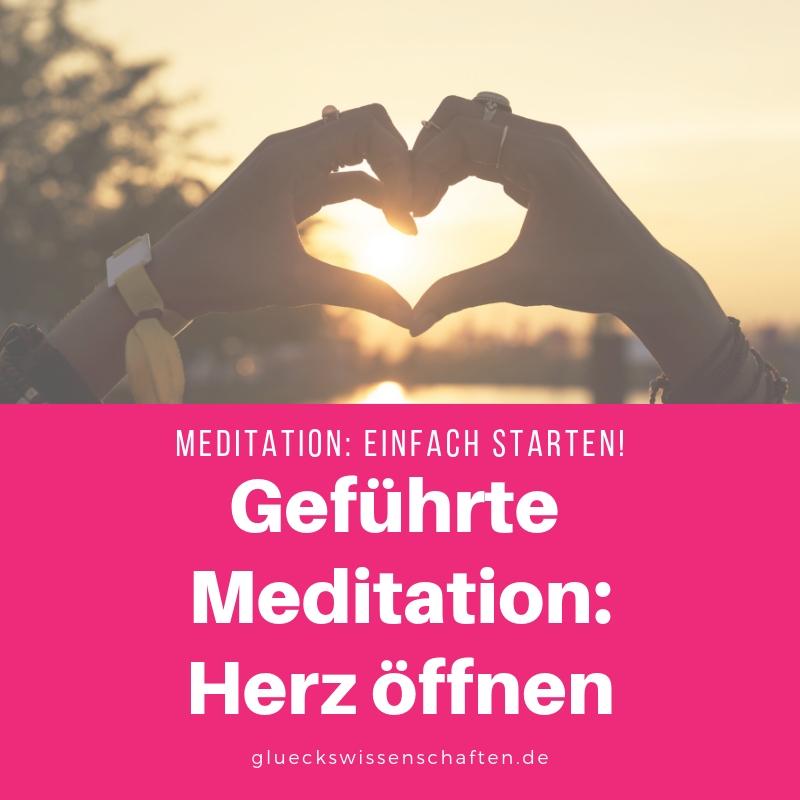 Geführte Meditation: Herz öffnen