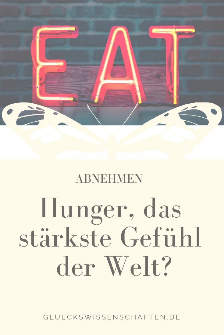 Hunger, das stärkste Gefühl der Welt?