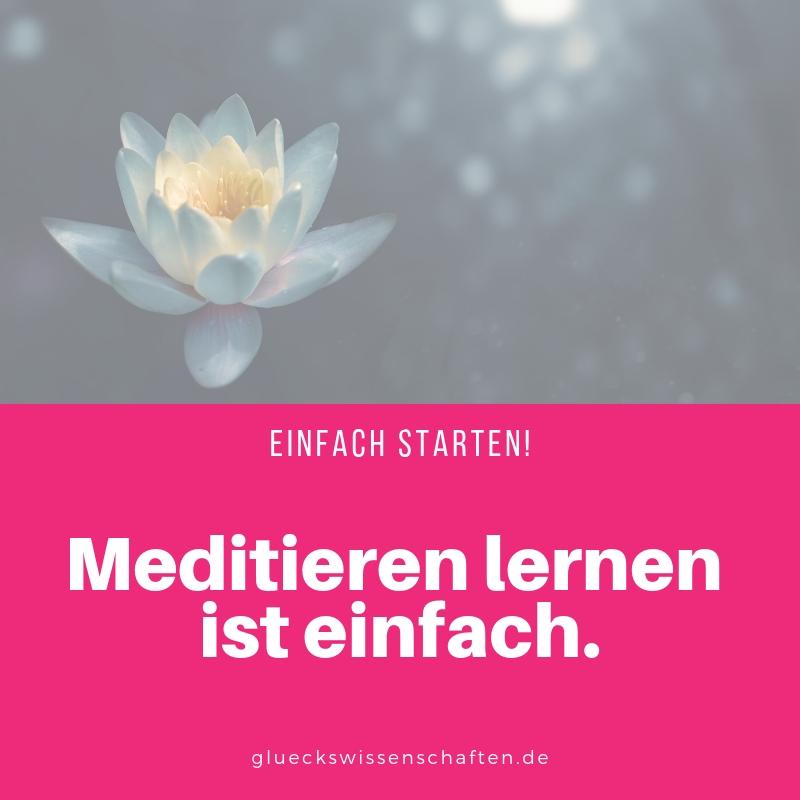 Meditieren lernen ist einfach.