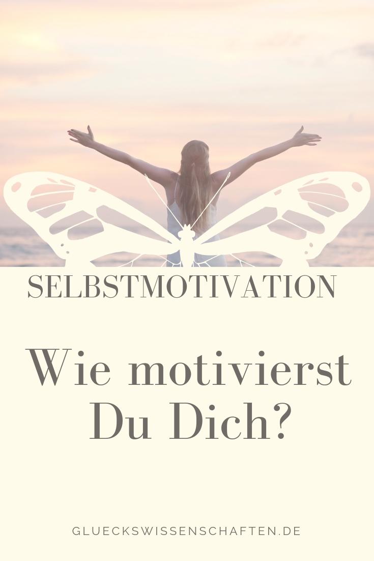 Selbstmotivation: Wie motivierst Du Dich?