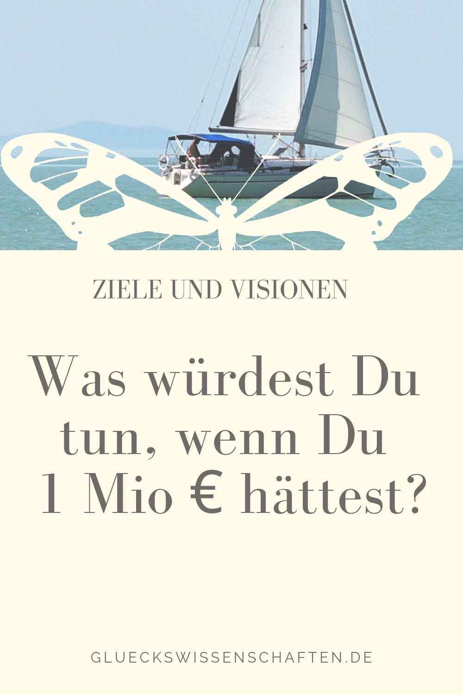 Was würdest Du tun, wenn Du 1 Mio € hättest?