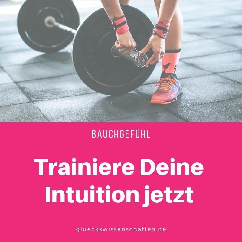 Trainiere Deine Intuition jetzt