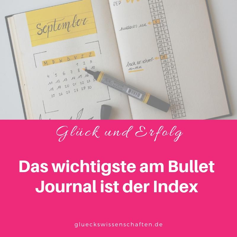 Das wichtigste am Bullet Journal ist der Index