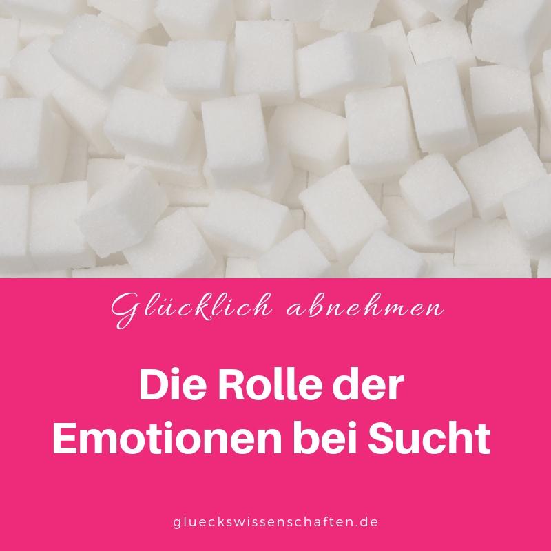 Die Rolle der Emotionen bei Sucht