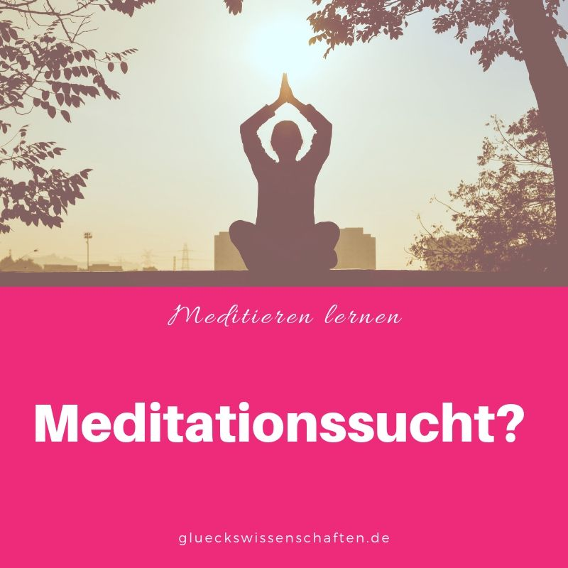 Meditationssucht?