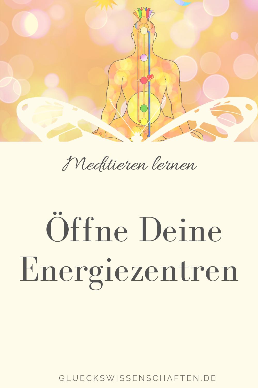Öffne Deine Energiezentren