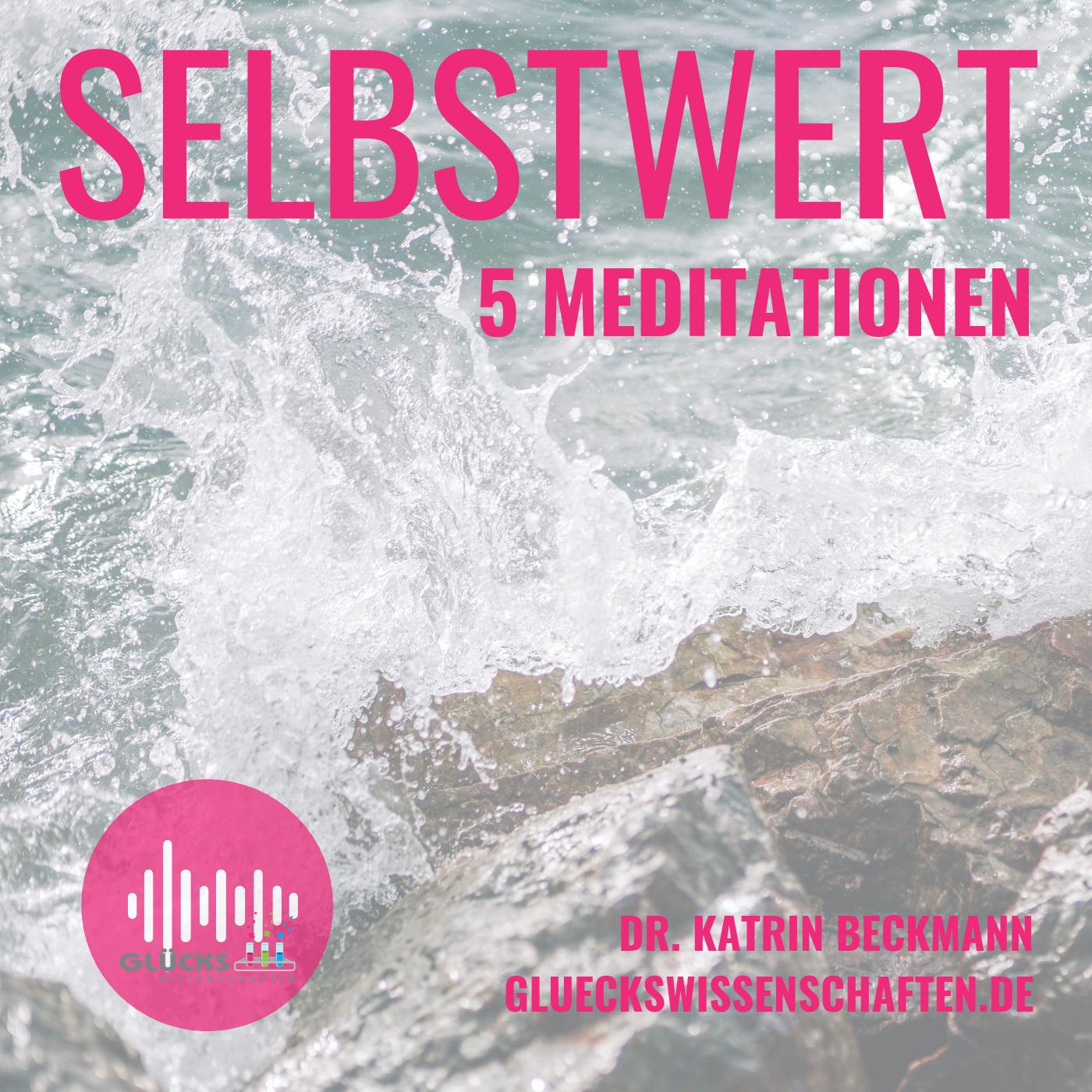 10-Selbstwert-Meditationen