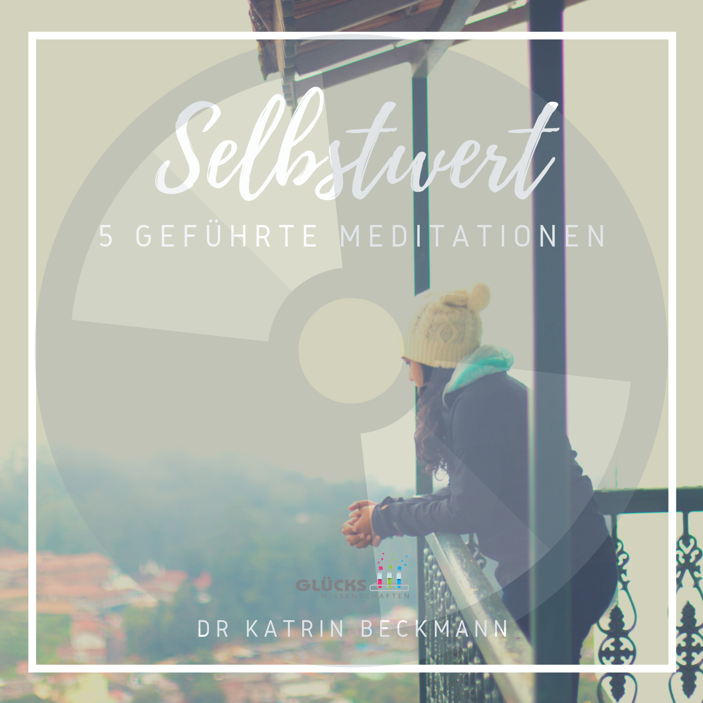 13-Selbstwert-Meditationen