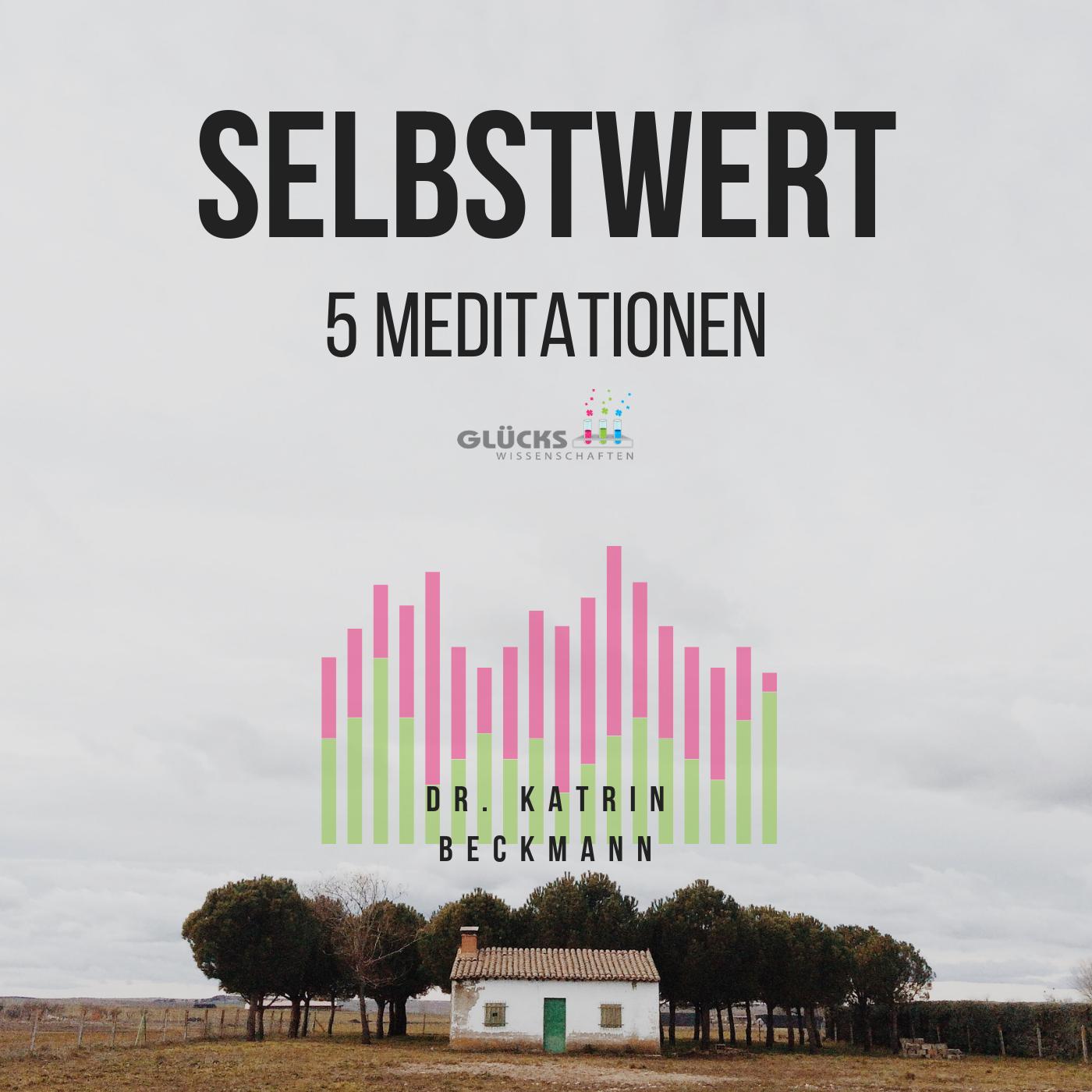 15-Selbstwert-Meditationen