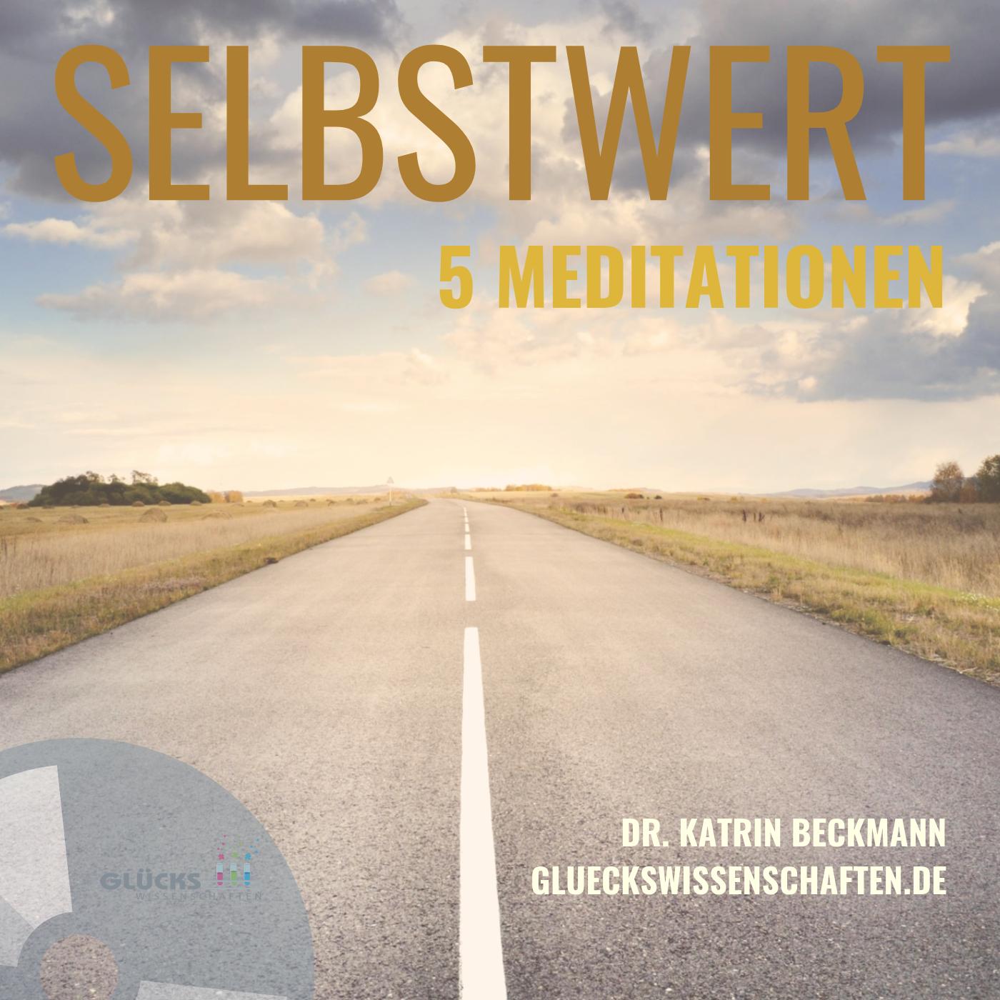 5-Selbstwert-Meditationen