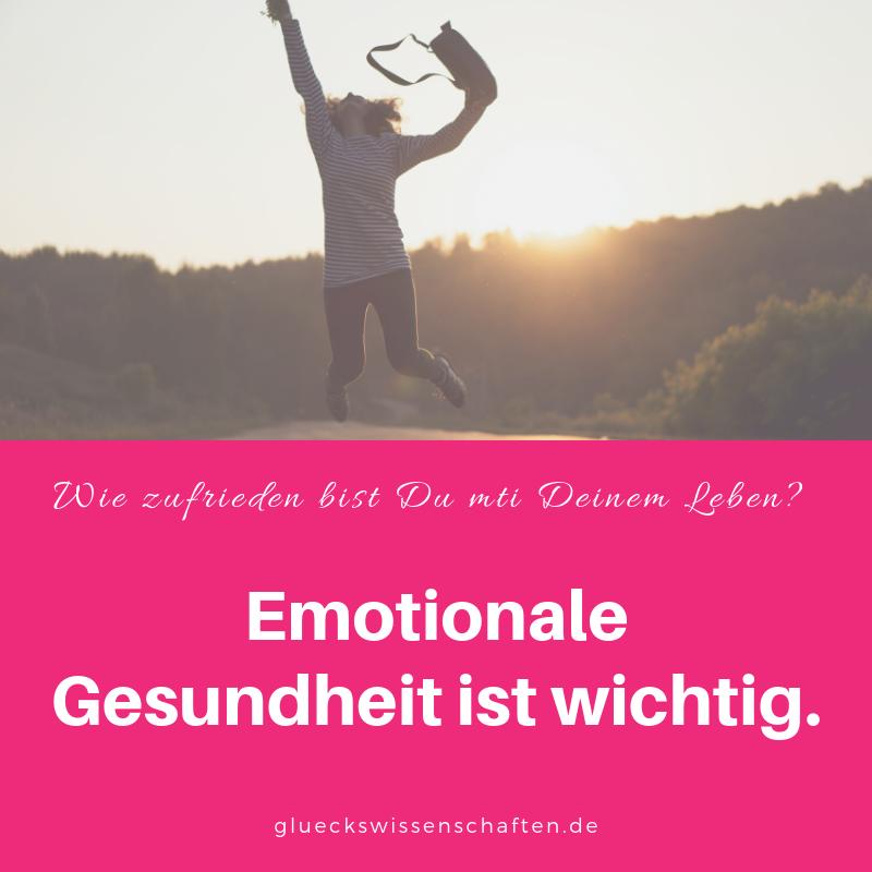 Emotionale Gesundheit ist wichtig