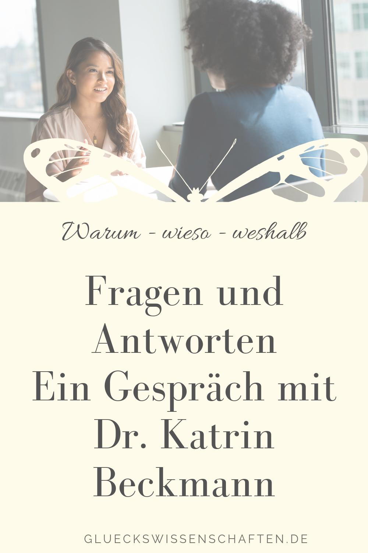 Fragen und Antworten Ein Gespräch mit Dr. Katrin Beckmann