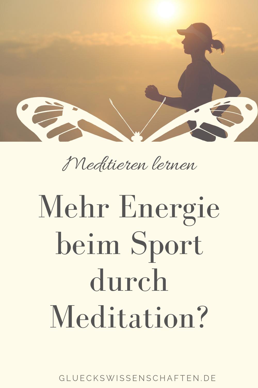 Mehr Energie beim Sport durch Meditation