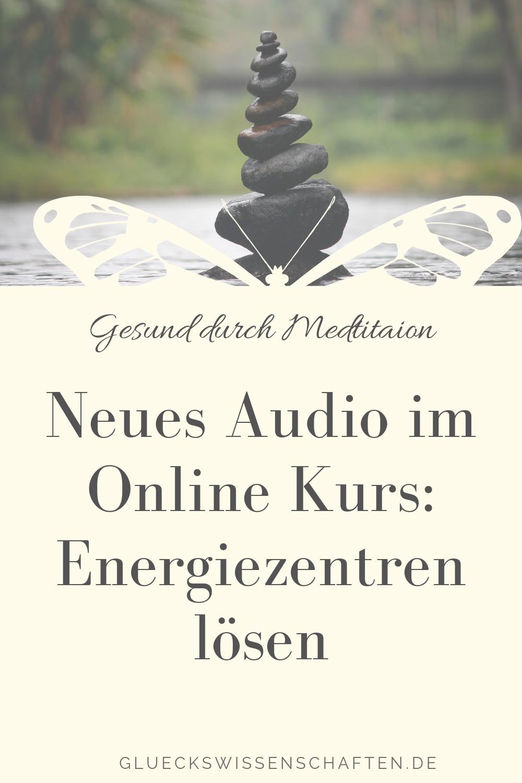 Neues Audio im Online Kurs- Energiezentren lösen
