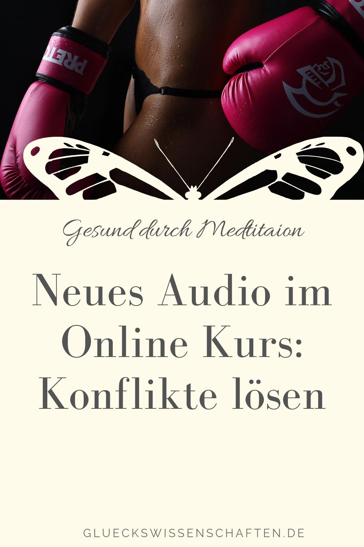 Neues Audio im Online Kurs- Konflikte lösen