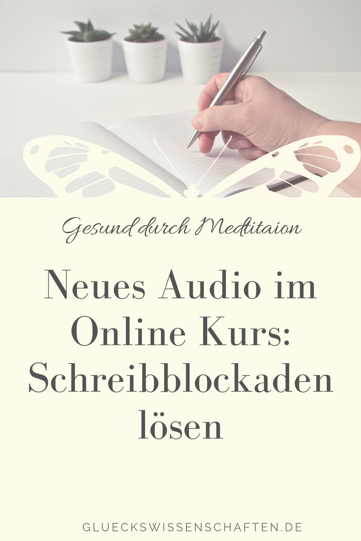 Neues Audio im Online Kurs- Schreibblockaden lösen