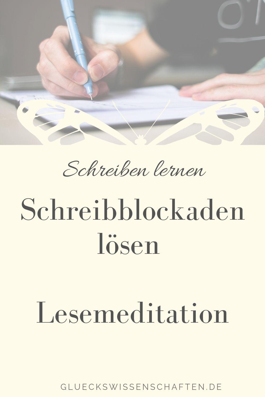Schreibblockaden lösen Lesemeditation