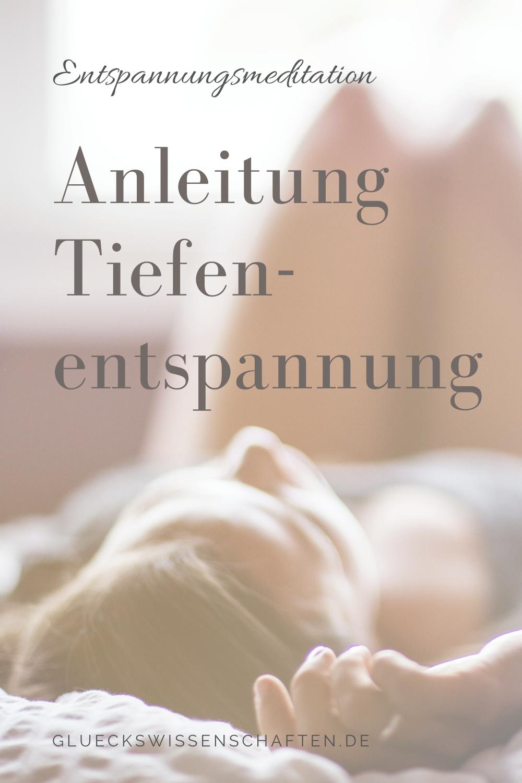 Glückswissenschaften - Power Relax Nap - Anleitung Tiefenentspannung