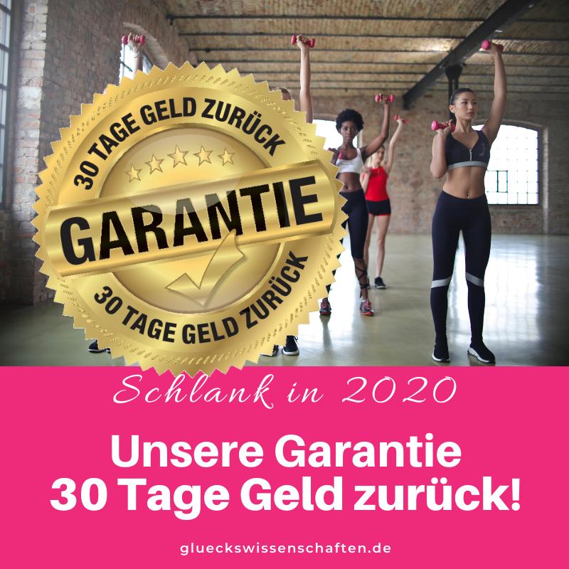 Glückswissenschaften - Schlank in 2020 - Unsere Garantie 30 Tage Geld zurück