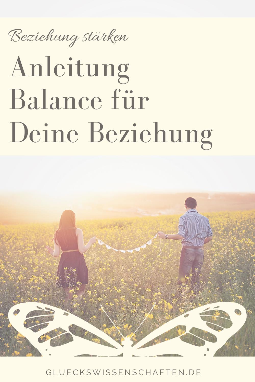 Glückswissenschaften - Innige Partnerschaft - Anleitung Balance für Deine Beziehung