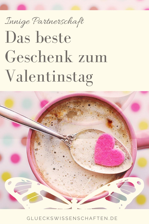 Glückswissenschaften - Innige Partnerschaft - Das beste Geschenk zum Valentinstag
