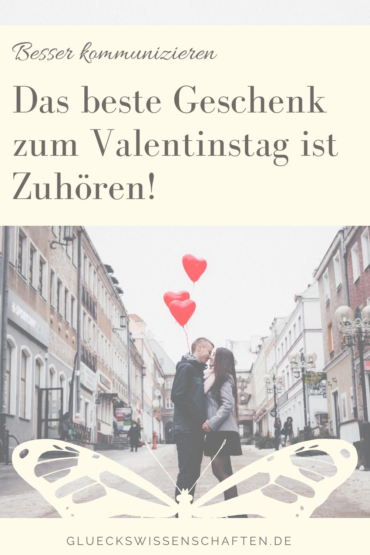 Glückswissenschaften - Innige Partnerschaft - Das beste Geschenk zum Valentinstag ist Zuhören