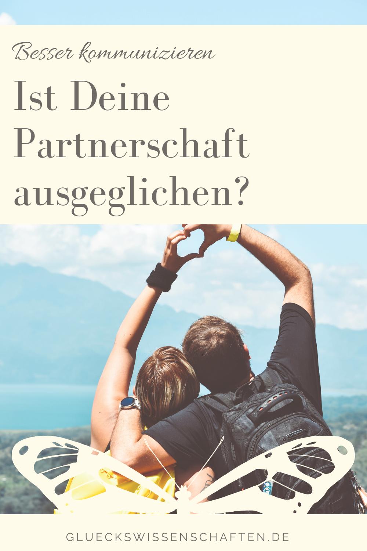 Glückswissenschaften - Innige Partnerschaft - Ist Deine Partnerschaft ausgeglichen