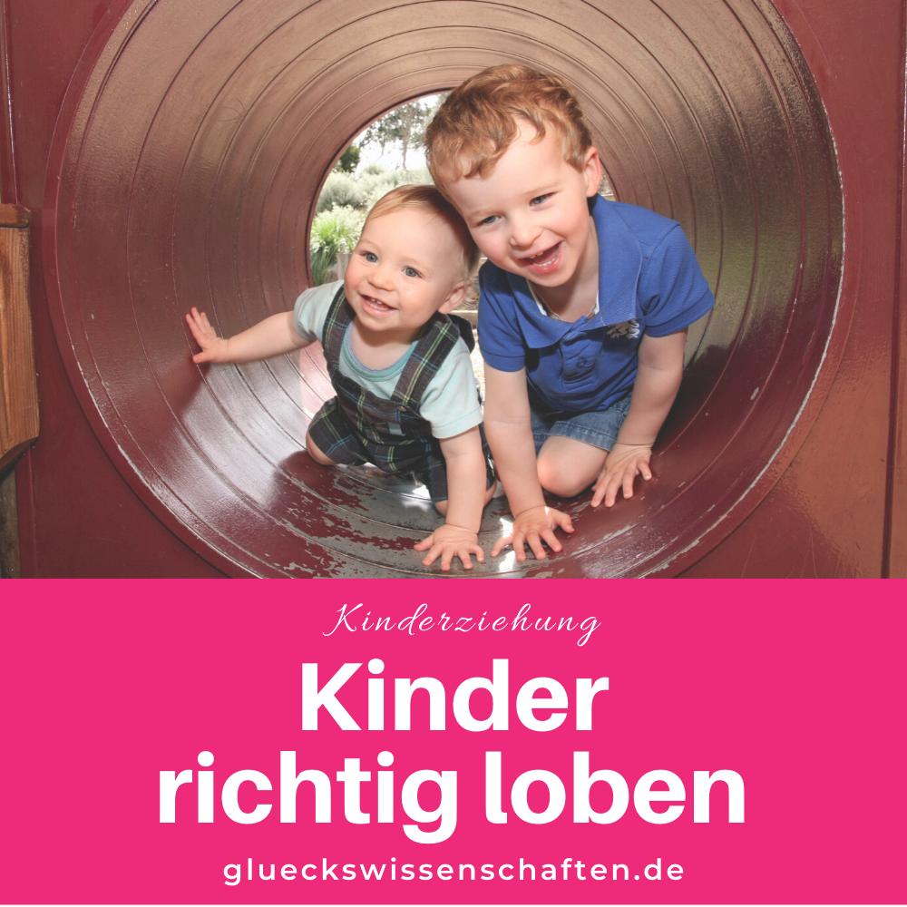 Glückswissenschaften - Kindererziehung -Kinder richtig loben