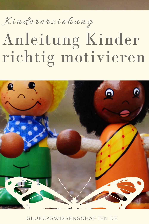 Glückswissenschaften - Kindererziehung mit Freude - Anleitung Kinder richtig motivieren