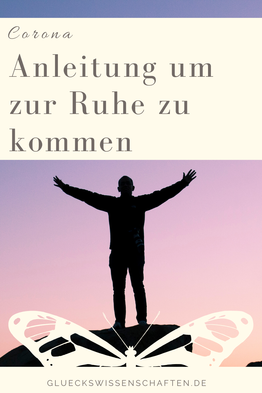 Glückswissenschaften - Pure Lebensfreude - Anleitung um zur Ruhe zu kommen