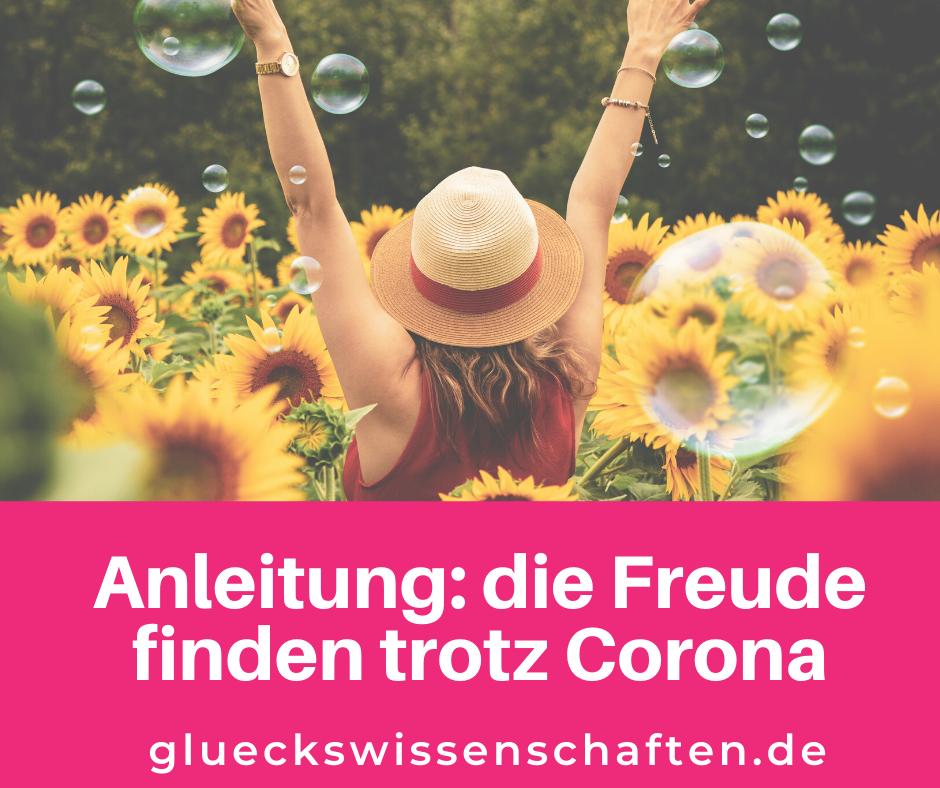 Glückswissenschaften- Pure Lebensfreude - Anleitung_ die Freude finden trotz Corona