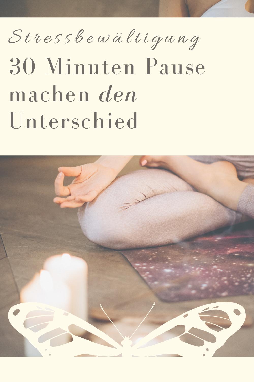 Glückswissenschaften - Stressbewältigung -30 Minuten Pause machen den Unterschied