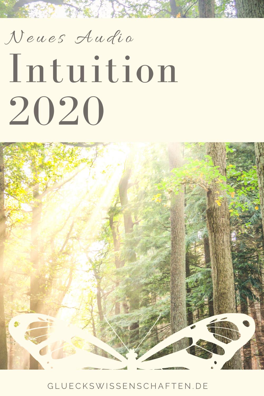 Glückswissenschaften - Neues Audio für Dich - Intuition 2020