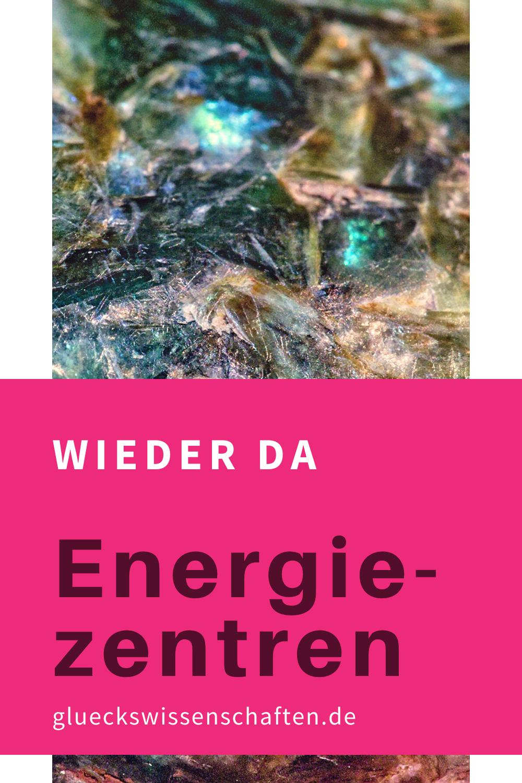 Glueckswissenschaften- Audio wieder da - Energie-zentren
