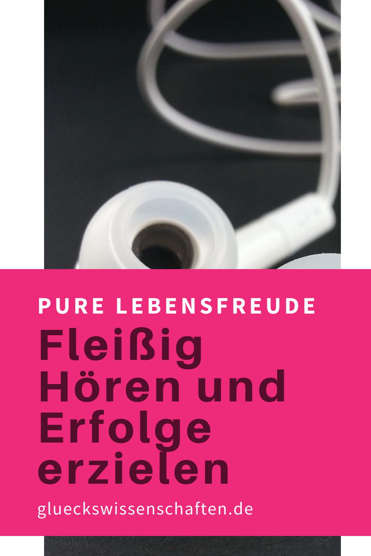 Glueckswissenschaften- Pure Lebensfreude erreichen -Fleißig Hören und Erfolge erzielen