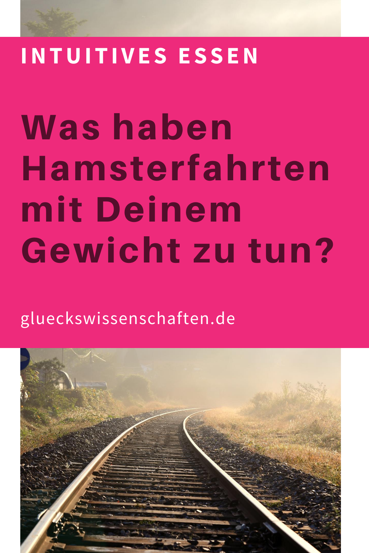 Glueckswissenschaften- Intuitives Essen - Schlaraffenland- Anleitung- Was haben Hamsterfahrten mit Deinem Gewicht zu tun