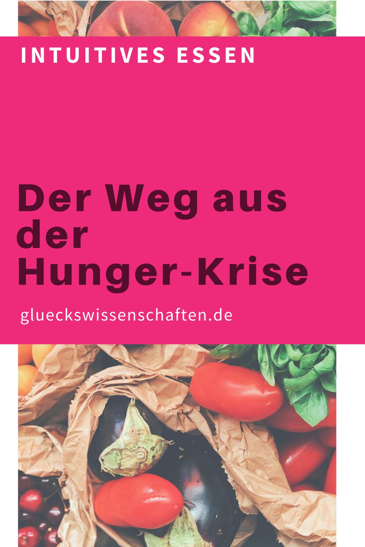 Glueckswissenschaften- Intuitives Essen - Schlaraffenland - Der Weg aus der Hunger-Krise